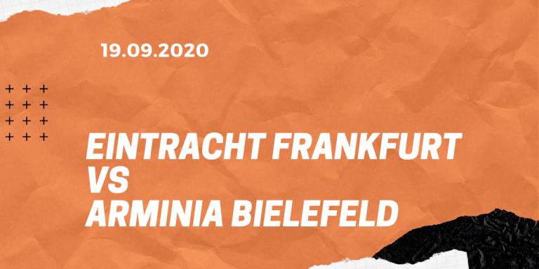 Eintracht Frankfurt – Arminia Bielefeld Tipp 19.09.2020