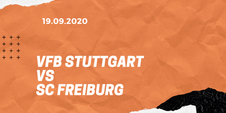 VfB Stuttgart – SC Freiburg Tipp 19.09.2020