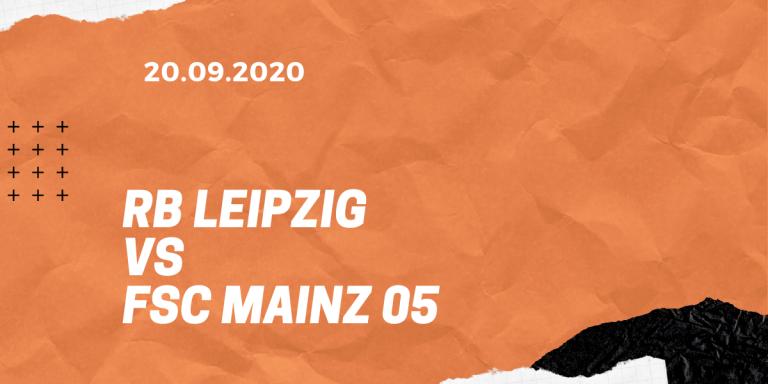 RB Leipzig- FSV Mainz 05 Tipp 20.09.2020