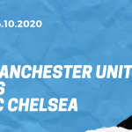 Manchester United - FC Chelsea Tipp 24.10.2020