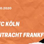 1.FC Köln – Eintracht Frankfurt Tipp 18.10.2020