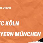 1.FC Köln – FC Bayern München Tipp 31.10.2020
