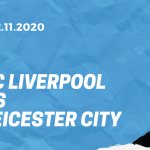 FC Liverpool - Leicester City Tipp 22.11.2020