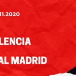FC Valencia - Real Madrid Tipp 08.11.2020