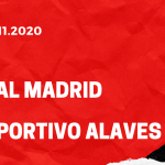 Real Madrid - Deportivo Alaves Tipp 28.11.2020