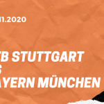 VfB Stuttgart – FC Bayern München Tipp 28.11.2020