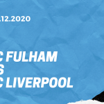 FC Fulham - FC Liverpool Tipp 13.12.2020