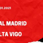 Real Madrid - Celta Vigo Tipp 02.01.2021