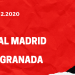 Real Madrid - FC Granada Tipp 23.12.2020