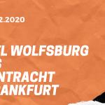 VfL Wolfsburg – Eintracht Frankfurt Tipp 11.12.2020