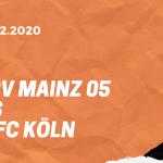 1.FSV Mainz 05 - 1. FC Köln Tipp 12.12.2020