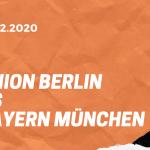 1. FC Union Berlin – FC Bayern München Tipp 12.12.2020