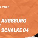 FC Augsburg – FC Schalke 04 Tipp 13.12.2020