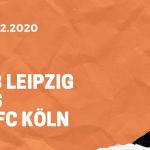 RB Leipzig – 1.FC Köln Tipp 19.12.2020