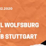 VfL Wolfsburg – VfB Stuttgart Tipp 20.12.2020 Bundesliga