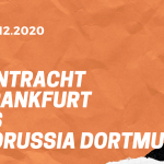 Eintracht Frankfurt – Borussia Dortmund Tipp 05.12.2020