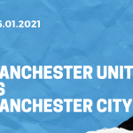 Manchester United - Manchester City Tipp League Cup 06.01.2021