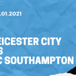 Leicester City - FC Southampton Tipp 16.01.2021