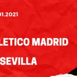 Atletico Madrid - FC Sevilla Tipp 12.01.2021