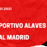 Deportivo Alaves - Real Madrid Tipp 23.01.2021