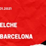 FC Elche - FC Barcelona Tipp 24.01.2021