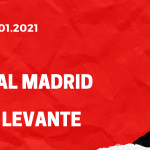 Real Madrid - UD Levante Tipp 30.01.2021