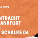 Eintracht Frankfurt – FC Schalke 04 Tipp 17.01.2020