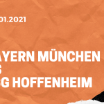 FC Bayern München – TSG 1899 Hoffenheim Tipp 30.01.2021