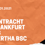 Eintracht Frankfurt – Hertha BSC Tipp 30.01.2021