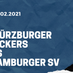 Würzburger Kickers - Hamburger SV Tipp 21.02.2021