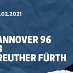 Hannover 96 - SpVgg Greuther Fürth Tipp 27.02.2021