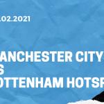 Manchester City - Tottenham Hotspur Tipp 13.02.2021