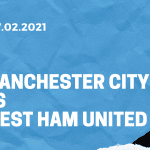 Manchester City - West Ham United Tipp 27.02.2021