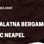Atalanta Bergamo - SSC Neapel Tipp 21.02.2021