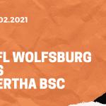 VfL Wolfsburg – Hertha BSC Tipp 27.02.2021