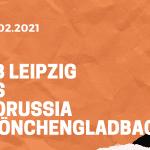 RB Leipzig – Borussia Mönchengladbach Tipp 27.02.2021