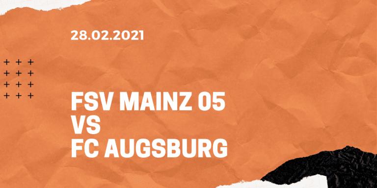 1.FSV Mainz 05 – FC Augsburg Tipp 28.02.2021