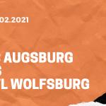 FC Augsburg – VfL Wolfsburg Tipp 06.02.2021