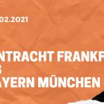 Eintracht Frankfurt – FC Bayern München Tipp 20.02.2021