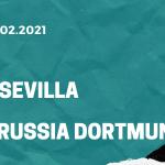 FC Sevilla - Borussia Dortmund Tipp 17.02.2021