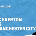 FC Everton - Manchester City Tipp 20.03.2021