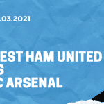 West Ham United - FC Arsenal Tipp 21.03.2021