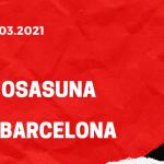 CA Osasuna - FC Barcelona Tipp 06.03.2021