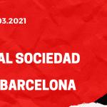 Real Sociedad San Sebastian - FC Barcelona Tipp 21.03.2021