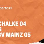 FC Schalke 04 – 1. FSV Mainz 05 Tipp 05.03.2021