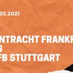 Eintracht Frankfurt – VfB Stuttgart Tipp 06.03.2021