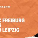 SC Freiburg – RB Leipzig Tipp 06.03.2021