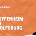 TSG 1899 Hoffenheim – VfL Wolfsburg Tipp 06.03.2021