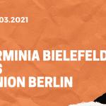 Arminia Bielefeld – 1. FC Union Berlin Tipp 07.03.2021