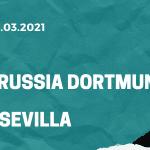 Borussia Dortmund - FC Sevilla Tipp 09.03.2021